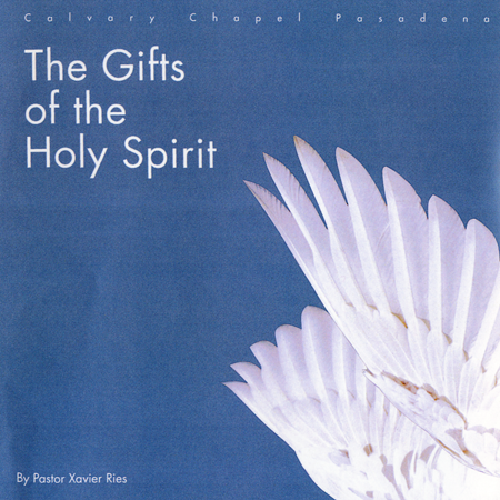 The gifts of the holy spirit calvary chapel pasadena the baptism of the holy spirit gifts negle Image collections